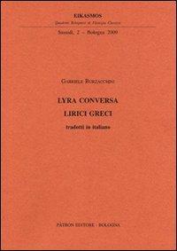 Lyra Conversa. Lirici greci