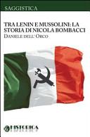 Nicola Bombacci, tra Lenin e Mussolini