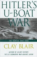 Hitler's U-boat War: The hunted, 1942-1945
