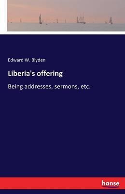 Liberia's offering