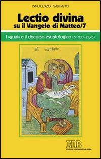 «Lectio divina» su il Vangelo di Matteo