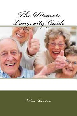 The Ultimate Longevity Guide