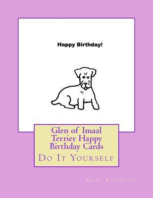 Glen of Imaal Terrier Happy Birthday Cards