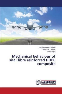 Mechanical behaviour of sisal fibre reinforced HDPE composite