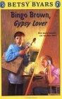 Bingo Brown, Gypsy L...