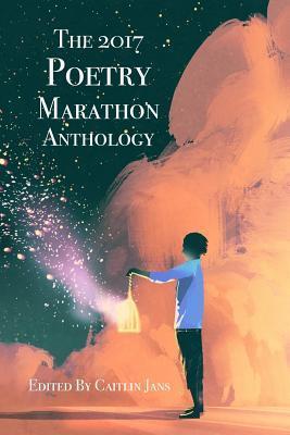 The 2017 Poetry Marathon Anthology