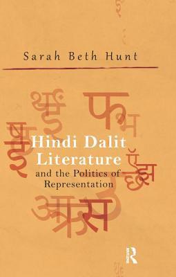 Hindi Dalit Literature and the Politics of Representation