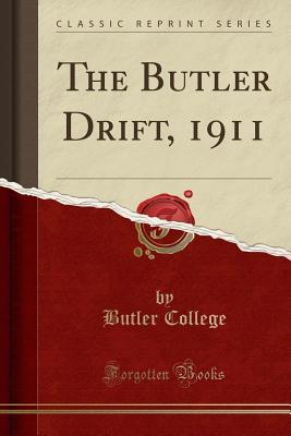 The Butler Drift, 1911 (Classic Reprint)