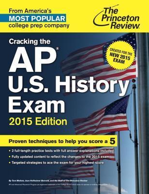 The Princeton Review Cracking the Ap U.s. History Exam 2015