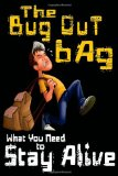 The Bug Out Bag: Wha...