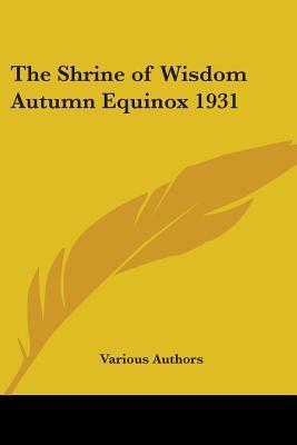 The Shrine Of Wisdom Autumn Equinox 1931