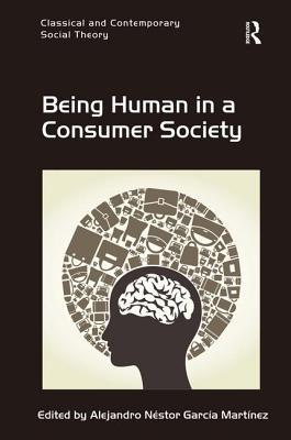 Being Human in a Consumer Society