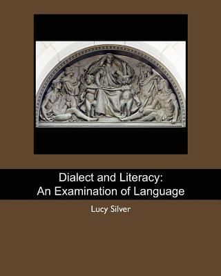 Dialect and Literacy