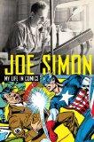 Joe Simon: My Life i...