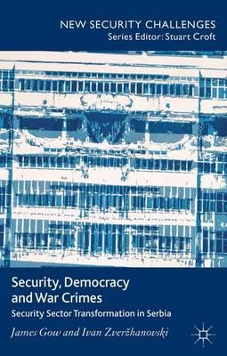 Security, Democracy and War Crimes