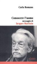 Conoscere l'uomo. Messaggio di Jacques Maritain