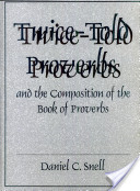 Twice-told Proverbs and the Composition of the Book of Proverbs