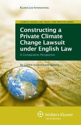 Construction a Private Climate Change Lawsuit Under English Law