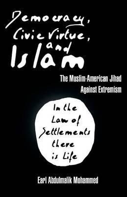 Democracy, Civic Virtue, and Islam