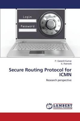 Secure Routing Protocol for ICMN