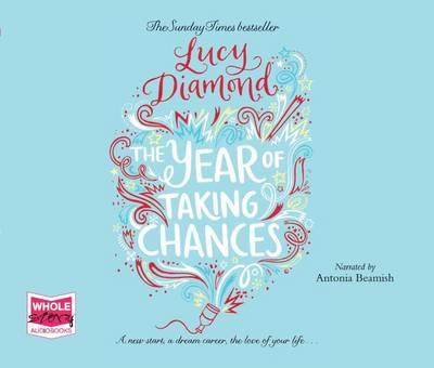 The Year of Taking Chances (Unabridged Audiobook)