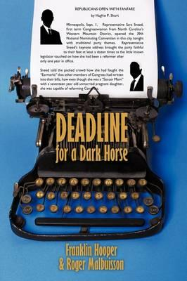 Deadline for a Dark Horse