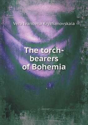 The Torch-Bearers of Bohemia