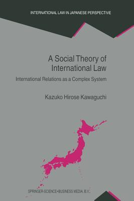 A Social Theory of International Law