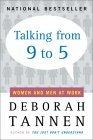 Talking from Nine to Five: Women and Men in the Workplace