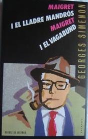 Maigret i el lladre ...