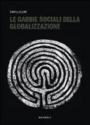 Le gabbie sociali della globalizzazione