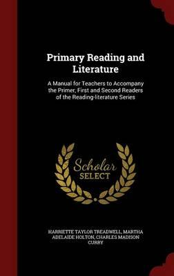 Primary Reading and Literature
