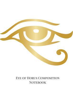 Eye of Horus Composition Notebook