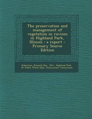 The Preservation and Management of Vegetation in Ravines in Highland Park, Illinois