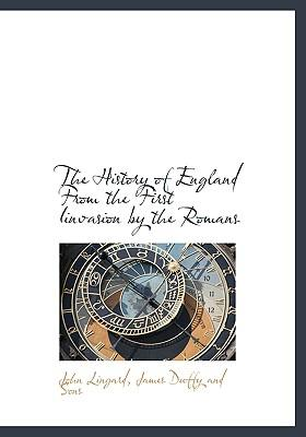 History of England from the First Iinvasion by the Romans