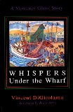 Whispers Under the Wharf