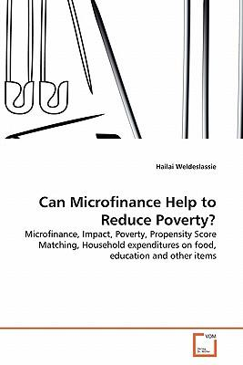 Can Microfinance Help to Reduce Poverty?