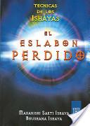El Eslabon Perdido/ the Missing Link