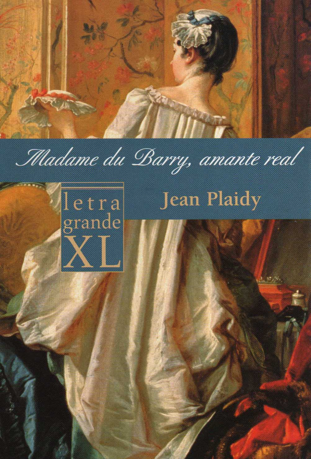 Madame du Barry, amante real