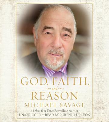 God, Faith, and Reason ; Library Edition