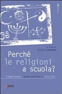 Perché le religioni a scuola?