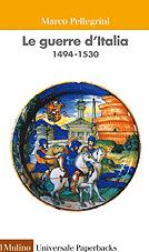 Le guerre d'Italia 1494-1530