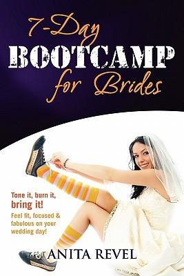 7 Day Bootcamp for Brides