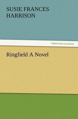 Ringfield A Novel