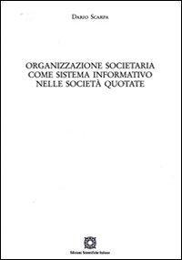 Organizzazione societaria come sistema informativo nelle società quotate