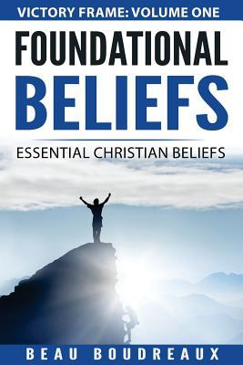 Foundational Beliefs
