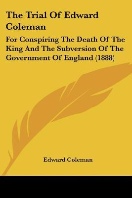The Trial of Edward Coleman