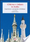 Chiesa e islam. Esperienze e prospettive di dialogo