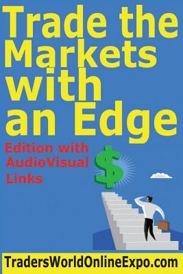 Trade the Markets With an Edge