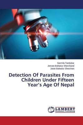 Detection Of Parasites From Children Under Fifteen Year's Age Of Nepal